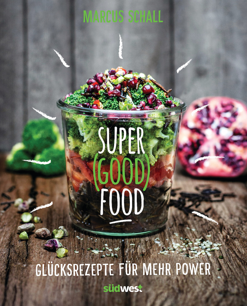 Super Good Food von Marcus Schall